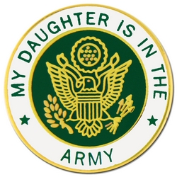 "U.S. Army ""My U.S. Army Daughter"" Hat or Lapel Pin"